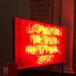 LONDON DESIGN WEEK 2017   TRENDS