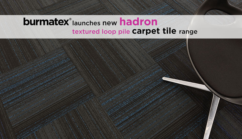 NEW! hadron carpet tiles from burmatex